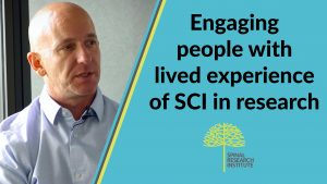 Video: Engaging people with lived experience of SCI in research